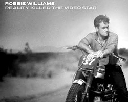 Обложка альбома Robbie Williams «Reality Killed the Video Star»