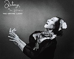 Antony & The Johnsons – «The Crying Light»