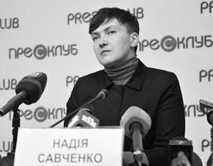 Надежда Савченко озвучивает настроения части украинской элиты, которые та не хочет афишировать